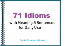 71 Idioms with Meaning and Sentences for Daily Use