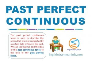 Past Perfect Continuous Tense with Examples