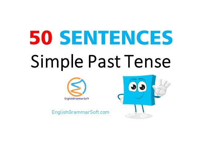 50 sentences of simple past tense