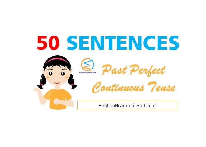 past perfect continuous tense sentences