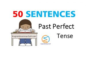past perfect tense sentences