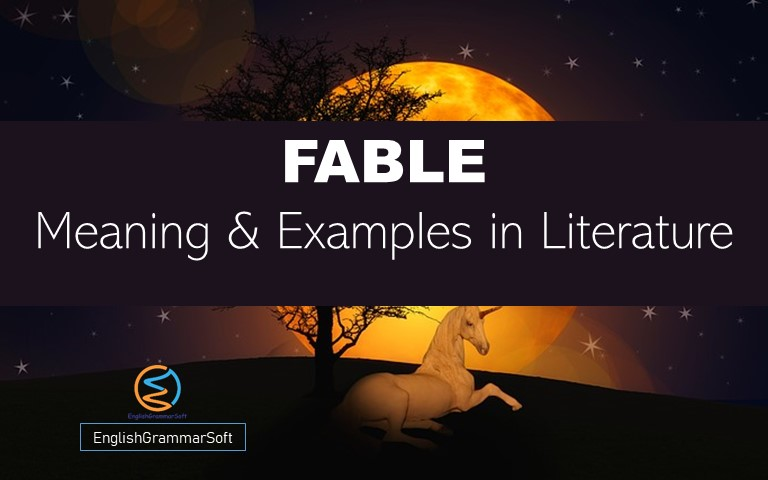 Fable Meaning and Examples in Literature