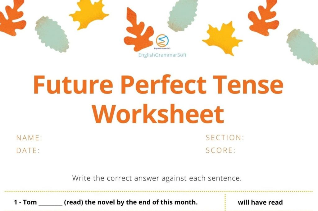 Worksheets on Future Perfect Tense